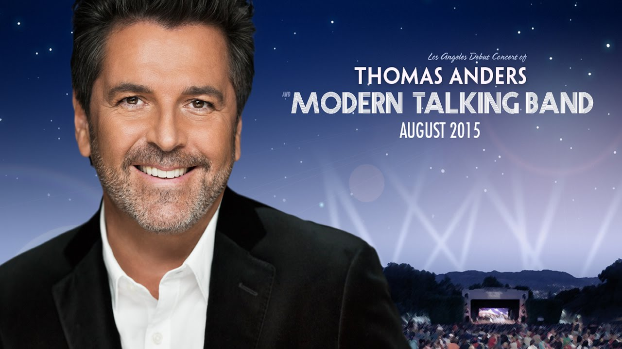 Thomas Anders Concert Thomas Anders Modern Talking