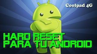 hard reset a celular coolpad 4g (formatear o quitar contraseñas)