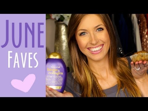 JUNE FAVORITES    Makeup. Hair. Food & BLOOPERS!