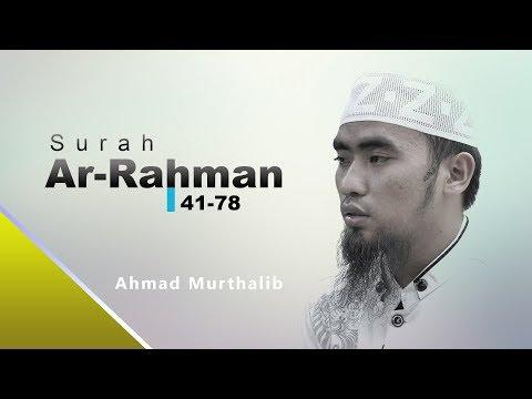 Surah Ar-Rahman 41-78 - Ahmad Murthalib