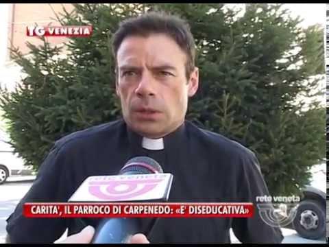 29/08/2014 - CARITA', IL PARROCO DI CARPENEDO: «E' DISEDUCATIVA»