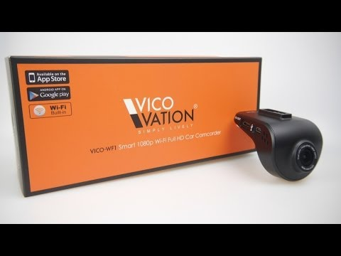 The Vico WF-1 WiFi Dashcam with Smartphone App (REVIEW)