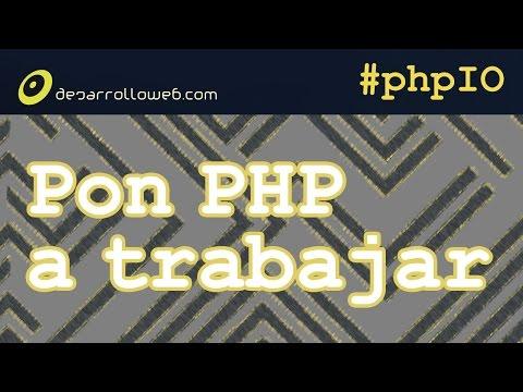Pon a PHP para trabajar #phpIO