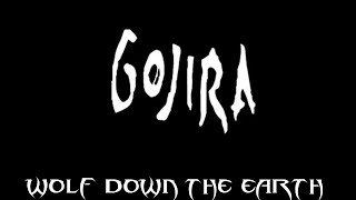 Watch Gojira Wolf Down The Earth video