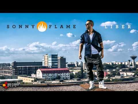 Sonerie telefon » Sonny Flame – Liber (cu versuri) [song from the upcoming album]