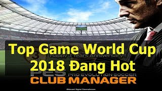 Top Game World Cup 2018 cho android IOS