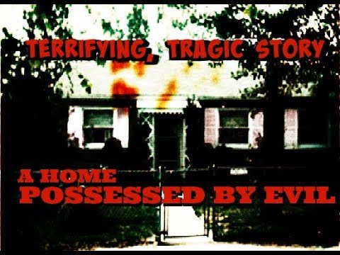 Extreme True Scary Ghost Story My Haunted House