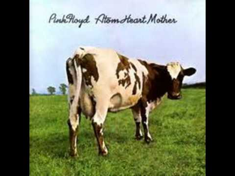 Atom Heart Mother [Entire Album] by Pink Floyd