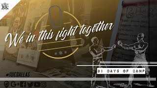 The Israelites: 31 DAYS OF CAMP: We In This Fight Together!