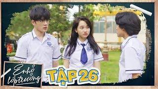 Ê ! NHỎ LỚP TRƯỞNG | TẬP 26 | Phim Học Đường 2019 | LA LA SCHOOL