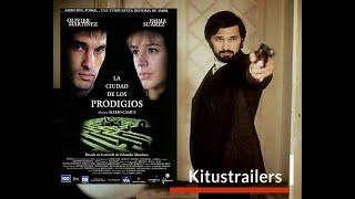 La ciudad de los prodigios (1999) - Official Trailer