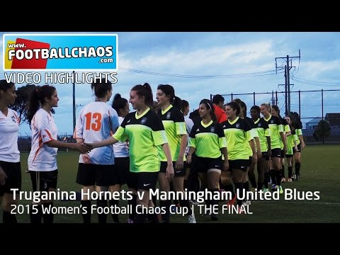 2015 Women's Chaos Cup - Truganina Hornets v Manningham United Blues
