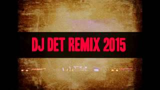 Djz DET REMIX khmer joy like png ner