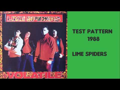 Test Pattern 1988 by the Lime Spiders