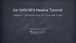 Car GPS DVD Tips: What is 1 Din & 2 Din, Single Din & Double Din (2013 Eonon)