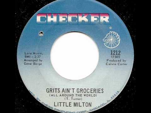 Little Milton - Grits Ain't Groceries (Checker)