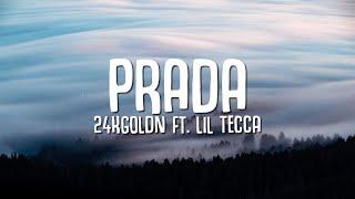 Download lagu 24kGoldn - Prada (Lyrics) ft. Lil Tecca