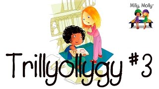 Milly Molly Trillyollygy #7 Secret Scarves |#8 Magic Muffins | #9 Go Camping