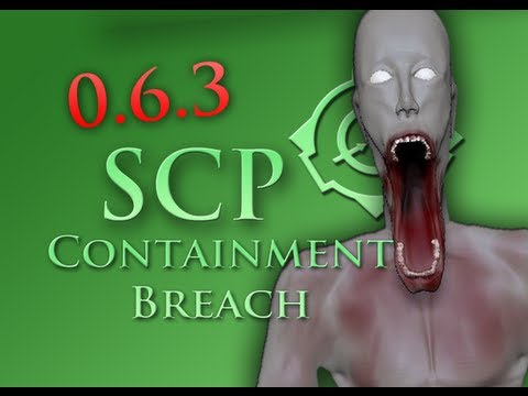 SCP: Containment Breach 0.6.3 The SCP:096 Experience...