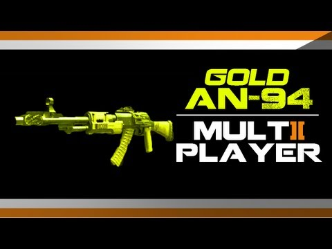 Black Ops 2 EPIC GOLD AN94 Gameplay - How to get Gold AN-94 Camo