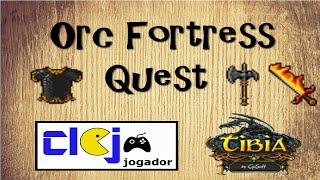 [Tibia] - Orc Fortress Quest