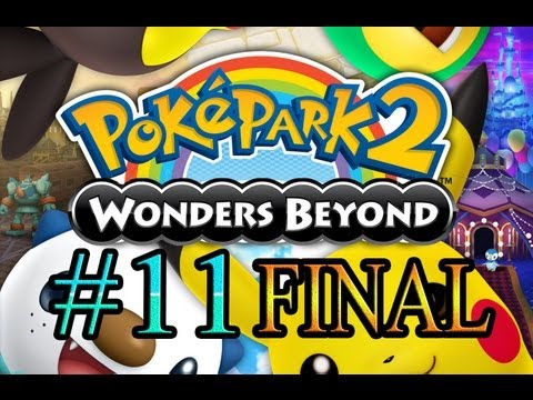 Let's Play : Poképark 2 Wonders Beyond - Parte 11[FINAL]