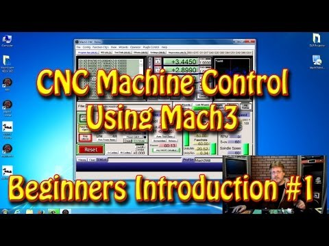 CNC Machine Control Using Mach3 - A Beginners Introduction #1