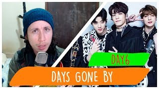 "REAGINDO À DAY6 ""days gone by(행복했던 날들이었다)"" M/V"