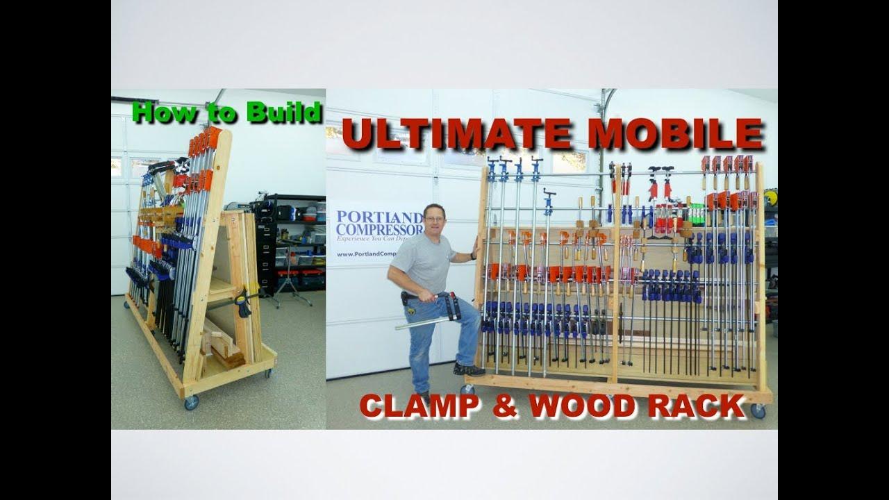 Ultimate Mobile Clamp & Wood Rack - YouTube