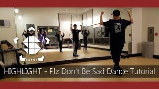 [SS805] Highlight - Plz Don't Be Sad Dance Tutorial (Mirrored)
