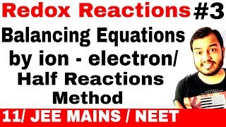 Redox Reactions 03    Balancing a chemical Equation By ion- electron Method or Half Reaction Method