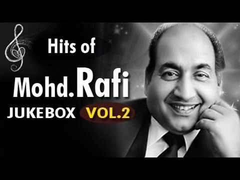 Super Hit Songs Of Mohammed Rafi Jukebox Vol - 2