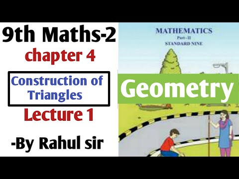 9th Geometry | Chapter 4 Construction of Triangles | Lecture 1 by Rahul Sir | Maharashtra Board