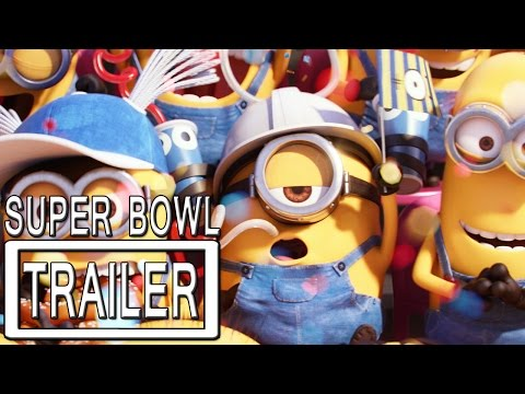 Minions Super Bowl Trailer Official