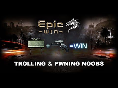 Trolling & Pwning Noobs - Episode 1