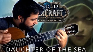 WORLD OF WARCRAFT Warbringers: Jaina - Daughter of the Sea Classical Guitar Cover (BeyondTheGuitar)