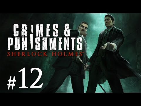 Sherlock Holmes: Crimes and Punishments Gameplay #12 - Der Single ist immer der Mörder