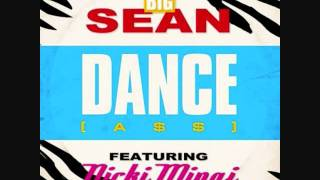 Dance [A$$]-Big Sean feat. Nicki Minaj [Clean, HQ]