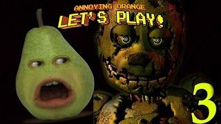 Annoying Orange - Pear Plays FIVE NIGHTS AT FREDDY'S 3!!