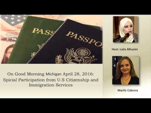 U.S Citizenship and Immigration Services on Good Morning Michigan