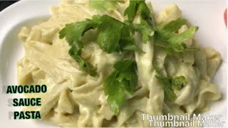 Creamy Avocado Sauce Pasta/easy to make
