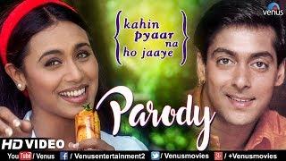 Kahin Pyaar Na Ho Jaaye - Parody | Salman Khan, Rani Mukherjee | Best Bollywood Hindi Song 2018