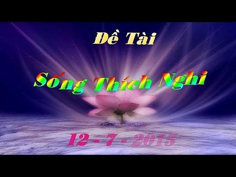 Sống Thích Nghi : TT - Thích Thiện Hữu ..12 - 7 - 2015.....HD