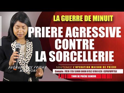 LA GUERRE DE MINUIT I PRIERE AGRESSIVE CONTRE LA SORCELLERIE BY PROPHETESSE FRIDHA DEBORAH