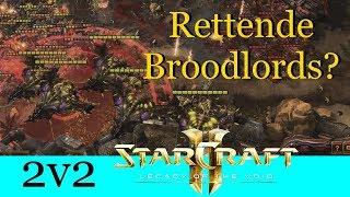 Rettende Broodlords? - Starcraft 2: Legacy of the Void 2v2 [Deutsch | German]