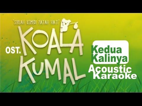Kedua Kalinya OST KOALA KUMAL  Sheryl Sheinafia Acoustic Karaoke Instrumental