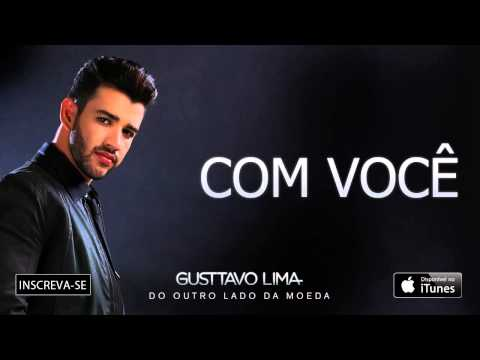 Gusttavo Lima - Com Você - (Áudio Oficial)