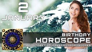 January 2 - Birthday Horoscope Personality
