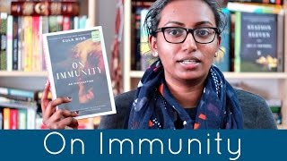 On Immunity by Eula Biss | Book Review