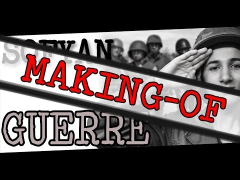 Bêtisier / Making-of : SOFYAN – Guerre